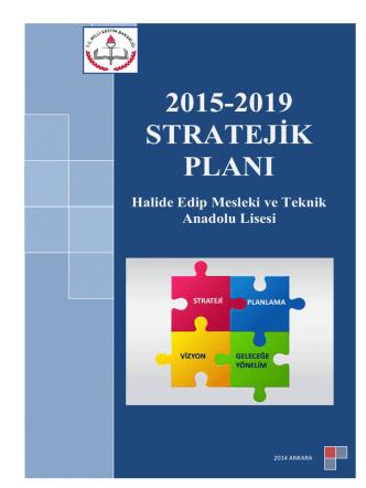 2015-2019 stratejik plan mevcut durum analizi tamamlanmıştır.