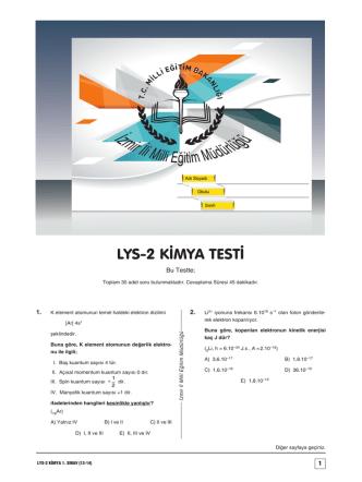 A A A A A A LYS-2 KİMYA TESTİ - İzmir İl Milli Eğitim Müdürlüğü