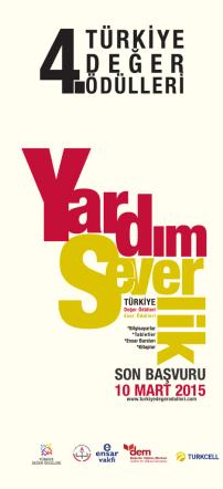 4. Türkiye Değer Ödülleri Broşürü için TIKLAYINIZ 22.01.2015 17:56