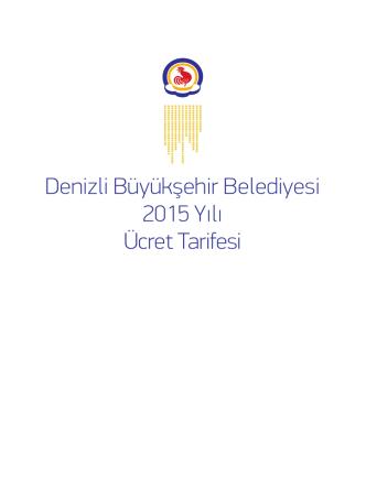 Denizli Büyükşehir Belediyesi 2015 Yılı Ücret Tarifesi