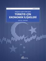 Küreselleşme Sürecinde Türkiye-Çin Ekonomik İlişkileri