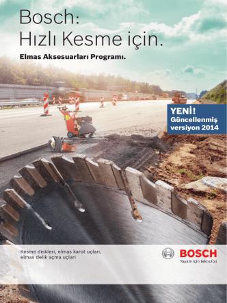 Bosch: Hızlı Kesme için.