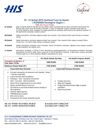 07 -12 Şubat 2015 Gulfood Fuarı İş Gezisi ( KOSGEB Desteğine