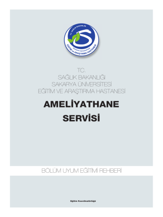 AMELİYATHANE SERVİSİ - Sakarya Eğitim ve Araştırma Hastanesi