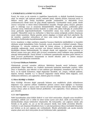 Çevre ve Enerji Dersi Ders Notları 1 1. ENERJİ KULLANIMI VE