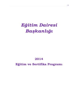 2014 Yılı Eğitim ve Sertifika Programı