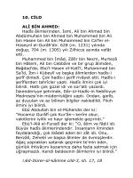 10. CİLD ALİ BİN AHMED: Hadîs âlimlerinden. İsmi, Ali bin Ahmed