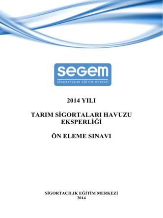 2014 yılı tarım sigortaları havuzu eksperliği ön eleme sınavı