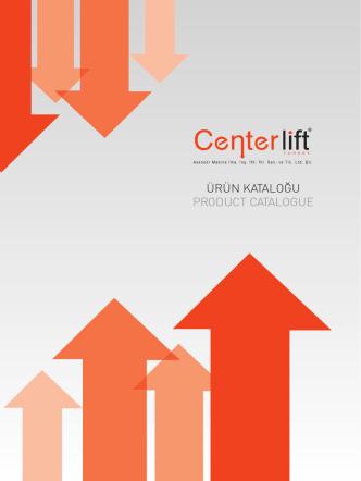 centerlift Katalog - Centerlift Asansör 0216 561 17 63