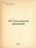 TIR ANLASMASI SEMiNERi