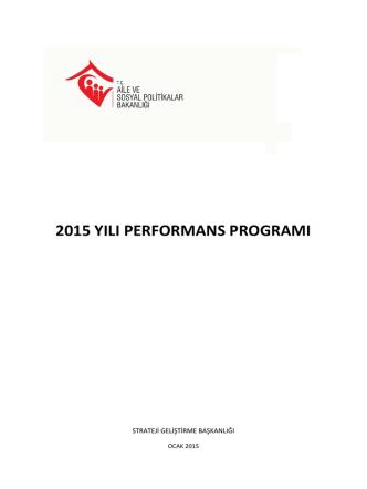 Aile ve Sosyal Politikalar Bakanlığı 2015 Yılı Performans Programı
