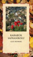 Karabük Safranbolu Gezi Rehberi