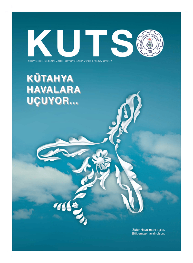 Kutso Dergi Sayi 179 Kutahya Ticaret Ve Sanayi Odasi