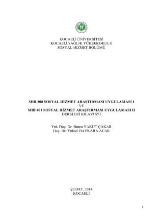 (SHB308-401) Yönergesi - Kocaeli Üniversitesi | Sosyal Hizmet