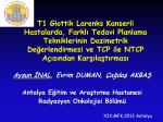 T1 Glottik Larenks Kanserli Hastalarda Farklı Tedavi Planlama