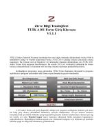 Zirve Bilgi Tenolojileri TUİK A101 Form Giriş Klavuzu V1.1.1