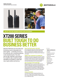 XT200 SERIES BUILT TOUGH TO DO BUSINESS BETTER