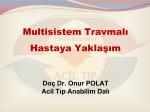 Multisistem Travmalı Hastaya Yaklaşım
