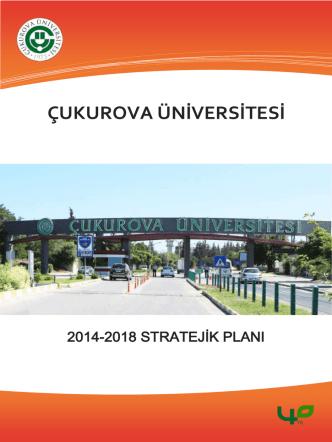 Ç.Ü. 2014-2018 Dönemi Stratejik Planı