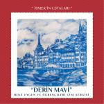 """""""DERİN MAVİ"""""""