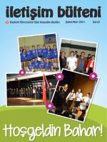 Sayı:5 Şubat-Mart 2014 Başkent Üniversitesi Özel Ayşeabla Okulları