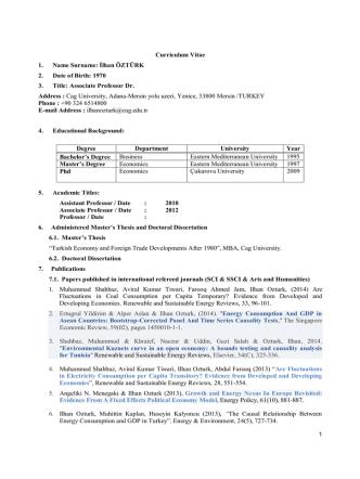 Curriculum Vitae 1. Name Surname: İlhan ÖZTÜRK 2. Date of Birth