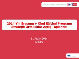2014 Yılı Okul Eğitimi Stratejik Ortaklıklar Projeleri