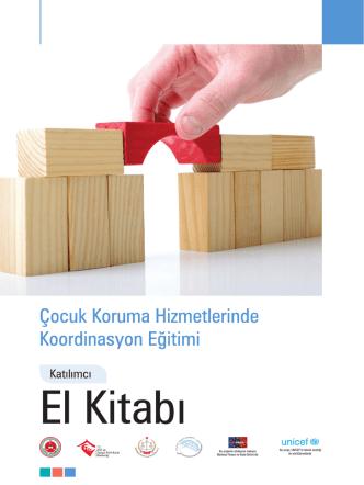Çocuk Koruma Hizmetlerinde Koordinasyon Eğitimi Katılımcı El Kitabı
