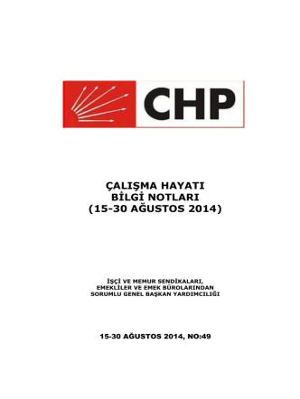 ÇALIŞMA HAYATI BİLGİ NOTLARI (15-30 AĞUSTOS 2014)