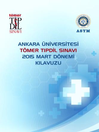 ankara üniversitesi tömer tıpdil sınavı 2015 mart dönemi kılavuzu