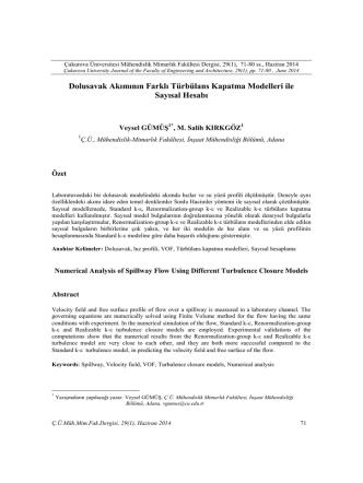 6. Dolusavak Akımının Farklı Türbülans Kapatma Modelleri ile