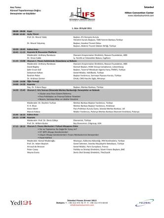 Ana Tema: Küresel Toparlanmaya Doğru: Deneyimler ve Güçlükler