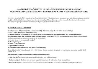 2014-2015 eğitim-öğretim yılında yüksekokulumuzu kazanan
