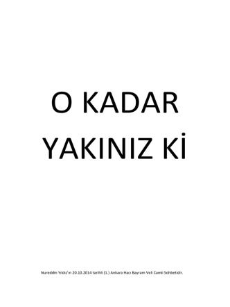 (1.) Ankara Hacı Bayram Veli Camii Sohbetidir.