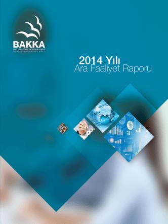 2014 yılı faaliyet raporu (6 aylık)