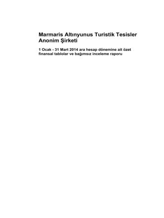 01 Ocak-31 Mart 2014 Hesap Dönemine Ait Mali Tablolar ve