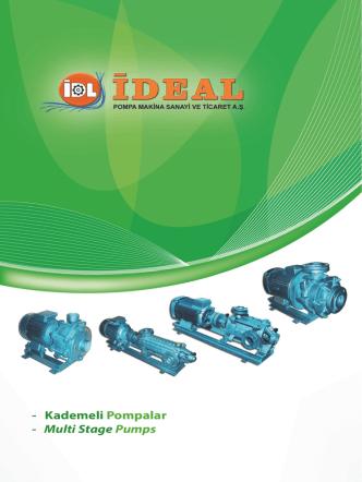 - Kademeli Pompalar - Multi Stage Pumps