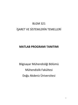 BLGM 321 İŞARET VE SİSTEMLERİN TEMELLERİ MATLAB