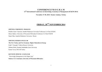 CONFERENCE P R O G R A M  FRIDAY, 28 NOVEMBER