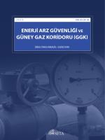 ENERJİ ARZ GÜVENLİĞİ VE GÜNEY GAZ KORİDORU (GGK)