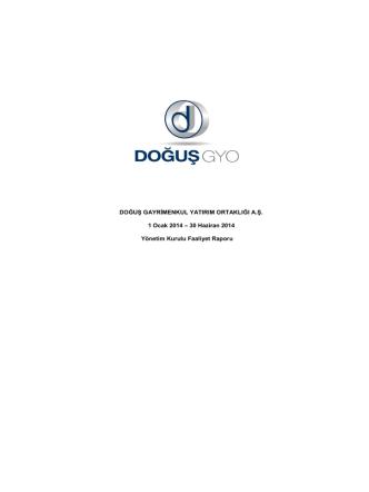 30 Haziran 2014 Yönetim Kurulu Faaliyet Raporu