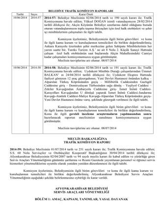 10/06/2014 2014-57 2014-57: Belediye Meclisinin 02/06/2014 tarih