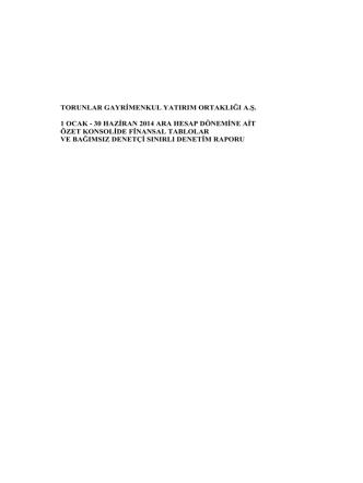 01.01 / 30.06.2014Torunlar GYO Konsolide Finansal Tablolar