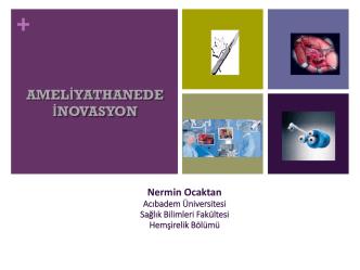 Ameliyathanede İnovasyon - Ameliyathane Hemşireliği Sempozyumu