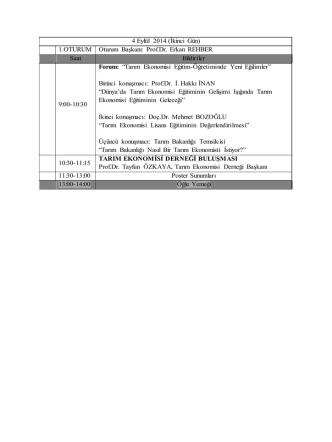 4 Eylül 2014 (İkinci Gün) 1.OTURUM Oturum Başkanı: Prof.Dr. Erkan