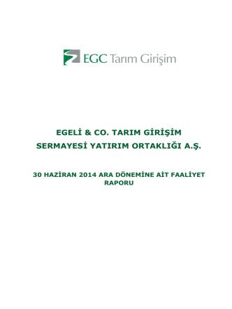 2014 Yılı 6 Aylık Ara Dönem Faaliyet Raporu