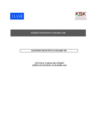 BDS 700 Finansal Tablolara İlişkin Görüş Oluşturma ve Raporlama