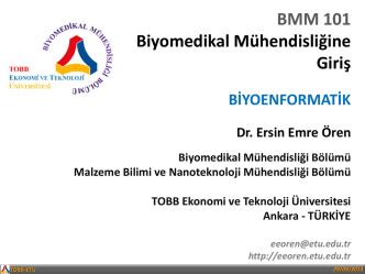 BMM 101 Biyomedikal Mühendisliğine Giriş
