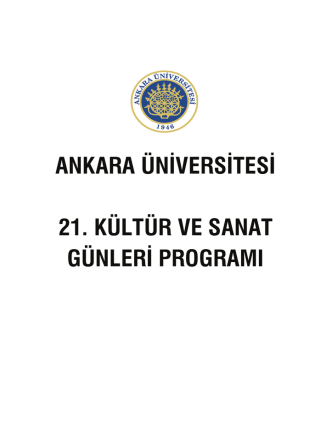 ankara üniversitesi 21. kültür ve sanat günleri programı