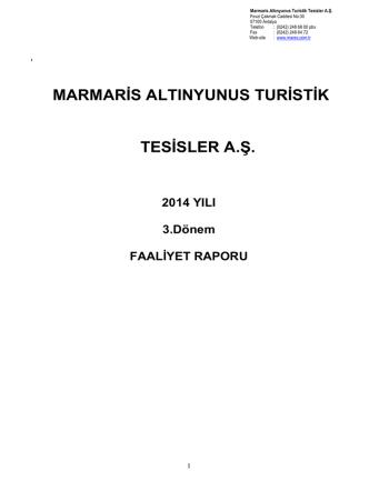 01 Ocak-30 Eylül 2014 Hesap Dönemine Ait Mali Tablolar ve